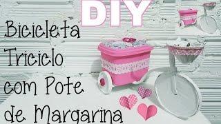 (DIY) Bicicleta/ Triciclo com Pote de Margarina Reciclado