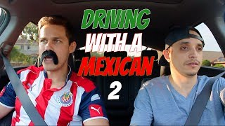 Driving With A Mexican 2 | Ft. MijitoLex
