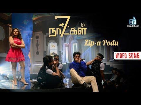 7 Naatkal - Podu Zipa Podu Video Song | Vishal Chandrasekar, Shakthivel Vasu | Trend Music