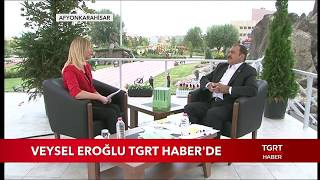 Bakan Veysel Eroğlu TGRT Haber'de