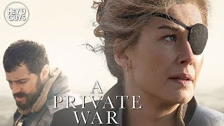 Rosamund Pike amp Jamie Dornan on the extraordinary life of Marie Colvin in  A Private War