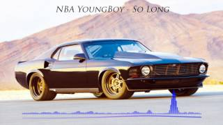 NBA YoungBoy - So Long [BASS BOOSTED]