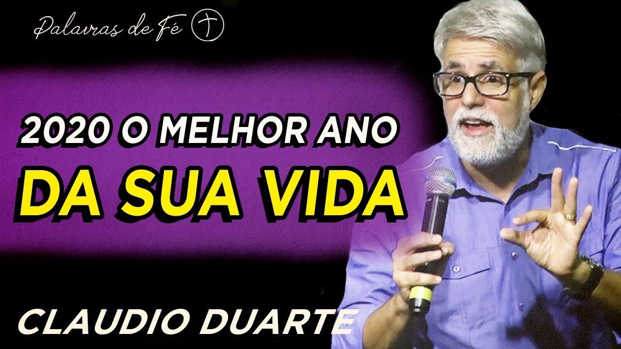 Cláudio Duarte - 2020 o MELHOR ano da sua vida, pregação evangélica | Palavras de Fé