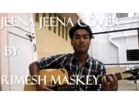 Jeena Jeena - Atif Aslam , Badlapur OST (cover by Rimesh Maskey)