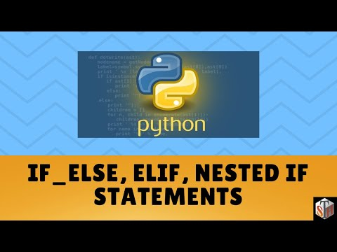 Python Conditional Statements: if_else, elif, nested if statements