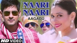 Naari Naari Video Song || Aagadu || Super Star Mahesh Babu, Tamannaah