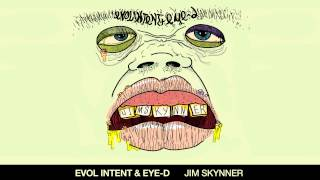 Evol Intent & Eye-D - Jim Skynner (original mix)