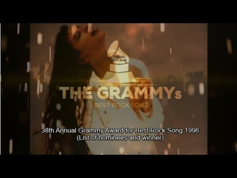 BEST ROCK SONG | 38th GRAMMYs 1996 (List of nominees and winner)