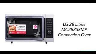 LG MC2883SMP All in one Microwave unboxing and hands on review {Hindi}