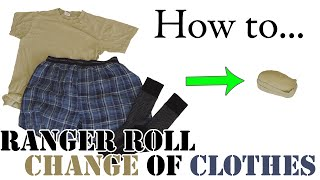 Army Hack: Ranger Roll a Day's Change of Clothes - Efficient Packing for Travel