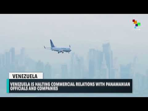 Venezuela Cuts Commercial Ties With 'Corrupt' Panama Firms