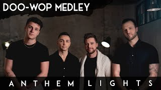 DOO-WOP MEDLEY: In the Still of the Night / Earth Angel (Anthem Lights Cover) on Spotify & Apple