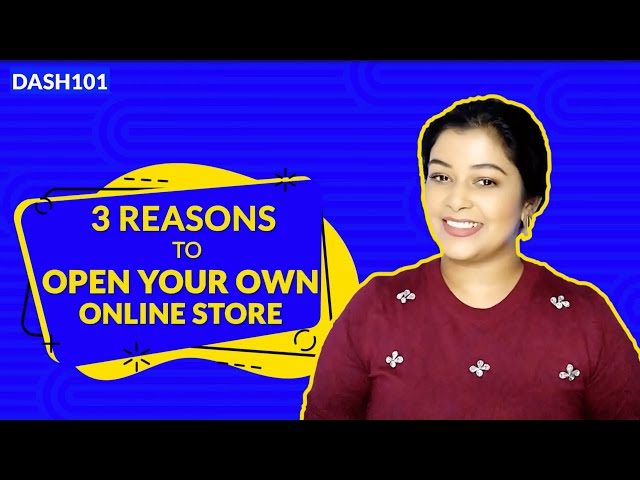 Why should you open your own online store?