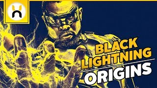 The Origins of Black Lightning (The CW)