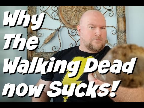 Why The Walking Dead now Sucks!