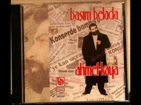 Ahmet Kaya   Başım Belada Full Albüm)