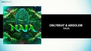 OnlyBeat & Absolem - Naja (Original Mix) [Free Download]