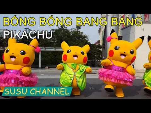 Bống bống bang bang pikachu   Susu Channel