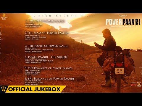 Power Paandi - Official Jukebox | Rajkiran | Dhanush | Sean Roldan