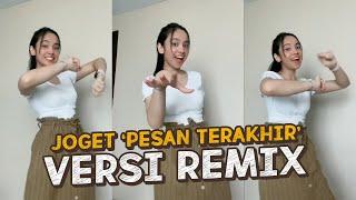 Download JOGET 'LYODRA - PESAN TERAKHIR' VERSI REMIX!