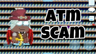 Growtopia - New Atm Scam [ BEWARE ]