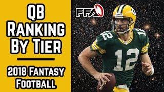 QB Rankings by Tier - Fantasy Football 2018