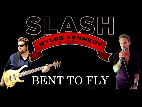 'Bent To Fly' by Slash Ft Myles Kennedy & Co - FULL BAND COVER
