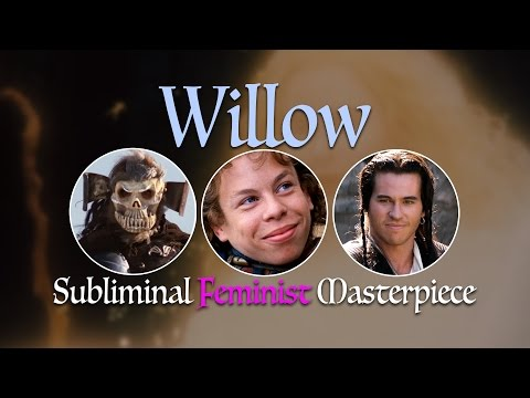 Willow: Subliminal Feminist Masterpiece [J. Matthew Movies, Ep. 8]