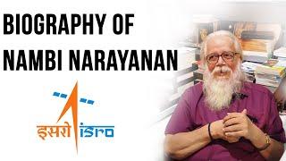 Biography of Nambi Narayanan, ISRO Espionage Case victim एक वैज्ञानिक जो सिस्टम के खिलाफ लड़ा