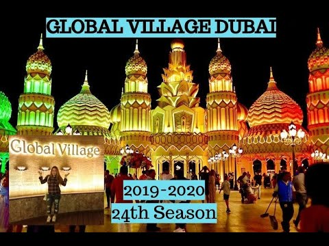 Global Village 2019-2020 || Travel the world and never leave Dubai