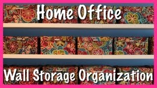 Home Office: Wall Storage Organization