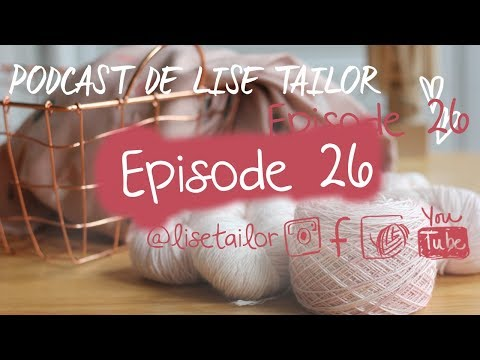 Podcast De Lise Tailor -  Episode 26 - Celle Qui Découvre Le Lin