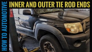How to Replace the Inner and Outer Tie Rod Ends on a 2004-2015 Toyota Tacoma