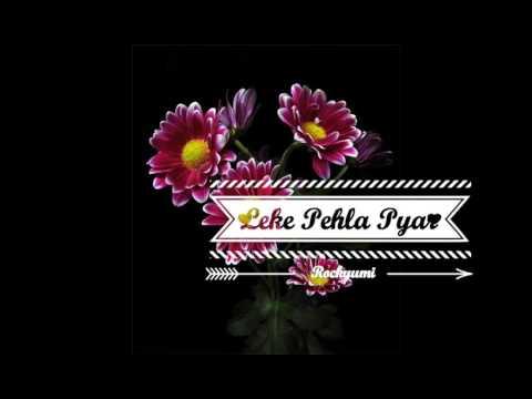 Leke Pehla Pehla Pyar..Instrumental