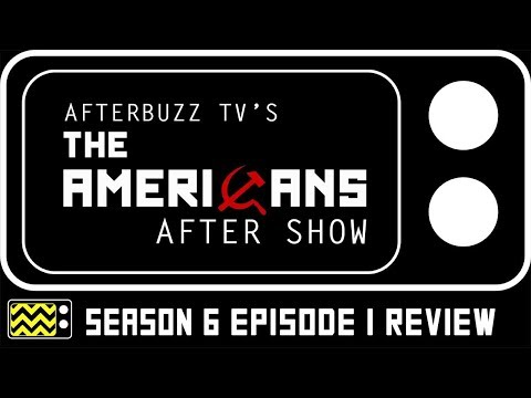 The Americans Season 6 Episode 1 Review & Reaction | AfterBuzz TV
