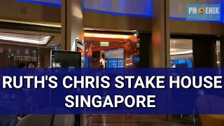 RUTH'S CHRIS STAKE HOUSE SINGAPORE