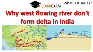 Why west flowing river don't form delta in India ?
