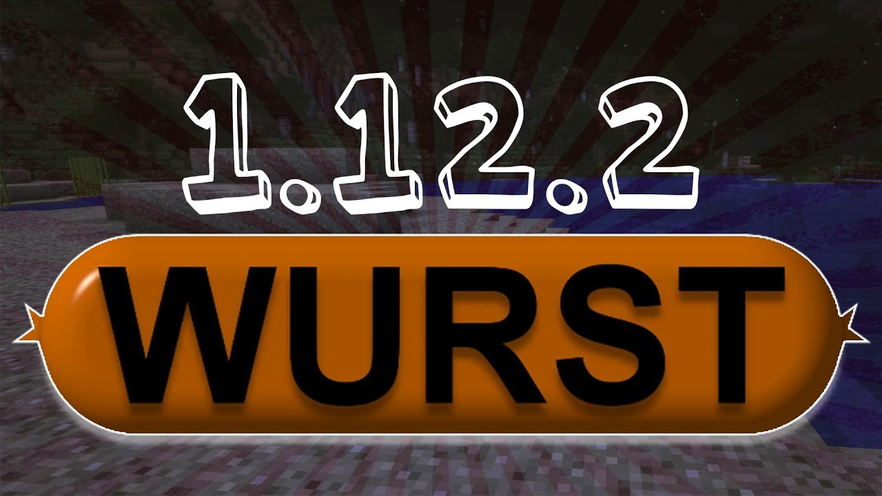 Minecraft - WURST CLIENT 1.12.2 (OptiFine) Minecraft 1.12 ...