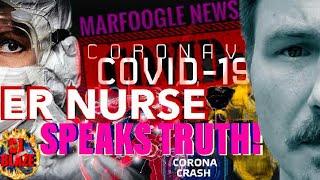 ER NURSE SPEAKS OUT/MARFOOGLE NEWS UNCENSORED CUT FOR YT