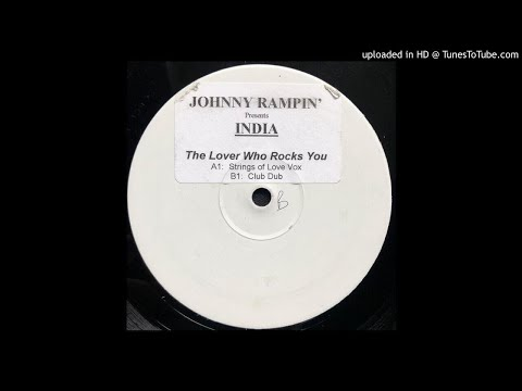 India - The Lover Who Rocks You (All Night) (String Of Love Vox)