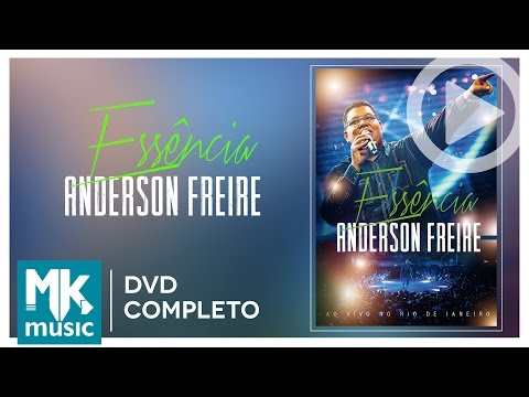 Essência - Anderson Freire (DVD COMPLETO)