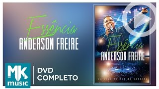 Anderson Freire - Essence (COMPLETE DVD)
