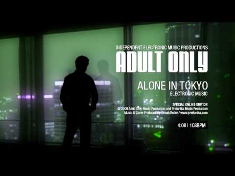 Adult Only - Alone in Tokyo
