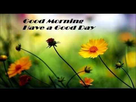 Inspirational Good Morning Video | Good...