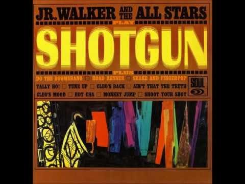Jr. Walker & The All Stars - Shotgun HQ
