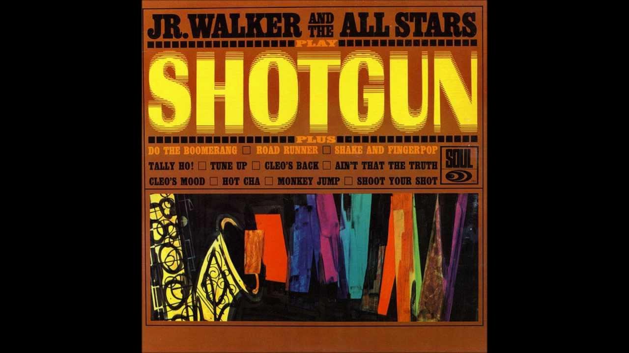 Download Jr. Walker & The All Stars - Shotgun HQ