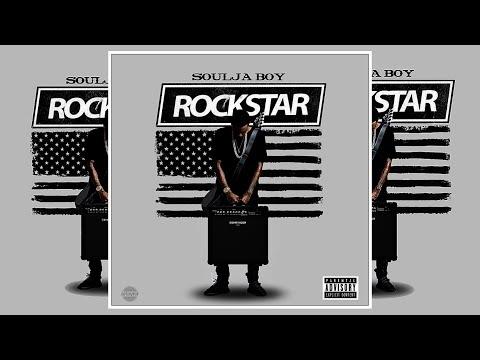 Soulja Boy • ROCKSTAR [FULL MIXTAPE]