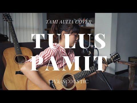 Pamit - Tulus ( Tami Aulia Cover )