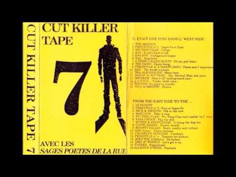 Cut Killer Tape 7 Avec Les Sages Poètes De La Rue