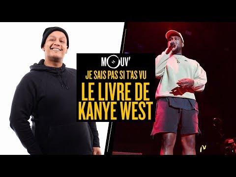 Je sais pas si t'as vu... Le livre de Kanye West #JSPSTV